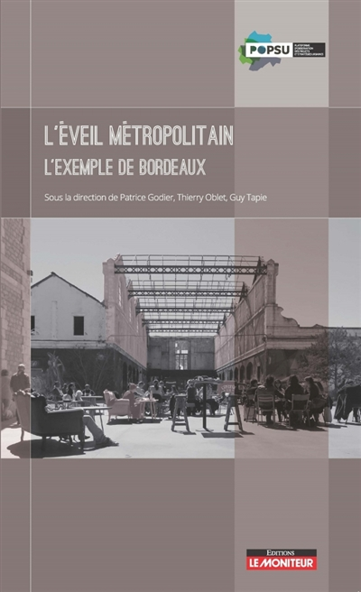 L'EVEIL METROPOLITAIN - L'EXEMPLE DE BORDEAUX